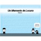 Un Memento de Locura Returns