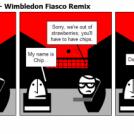 Chip: The Untold - 10 - Wimbledon Fiasco Remix