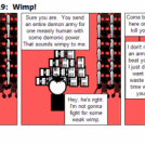 Paying Up Act 2 Part 19:  Wimp!