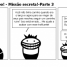 As aventuras de Bibo! - Misso secreta!-Parte 3