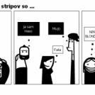 Glavni akterji naših stripov so ...