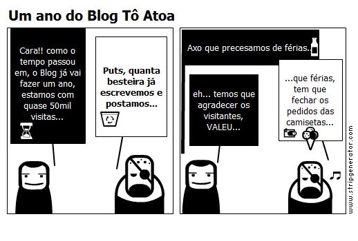 Um ano do Blog Tô Atoa