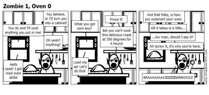 Zombie 1, Oven 0