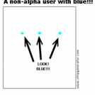 A non-alpha user with blue!!!