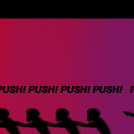 Push!