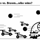 Dodgeball: Brains vs. Brawn...who wins?