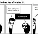 Ils savent faire du cinéma les africains ?!