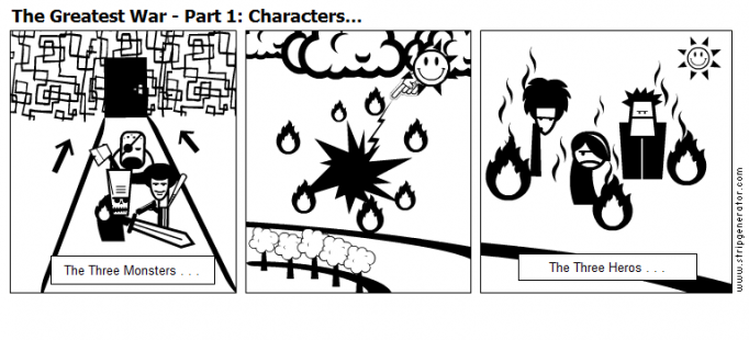 The Greatest War - Part 1: Characters...