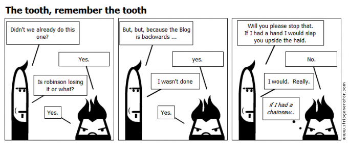 The tooth, remember the tooth
