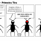 Baratas do Caralho - Primeira Tira
