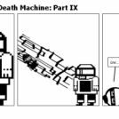 Darren Darkman's Death Machine: Part IX
