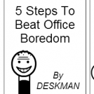 5 Steps To Beat Office Boredom