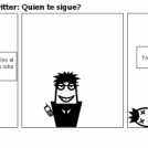 Los problemas con Twitter: Quien te sigue?