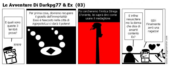 Le Avventure Di Darkpg77 & Ex  (03)