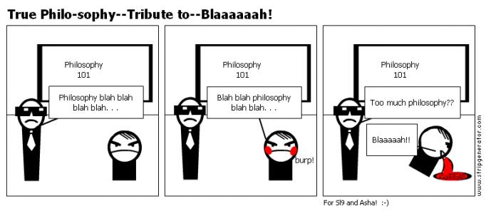 True Philo-sophy--Tribute to--Blaaaaaah!