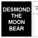 Desmond the (executive) Moon Bear