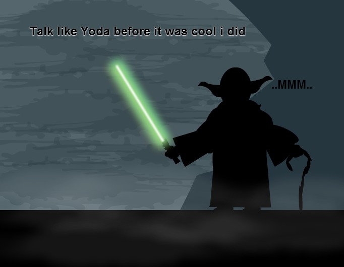 Like Yoda