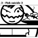 Pesce suicida 3 - Fish suicide 3