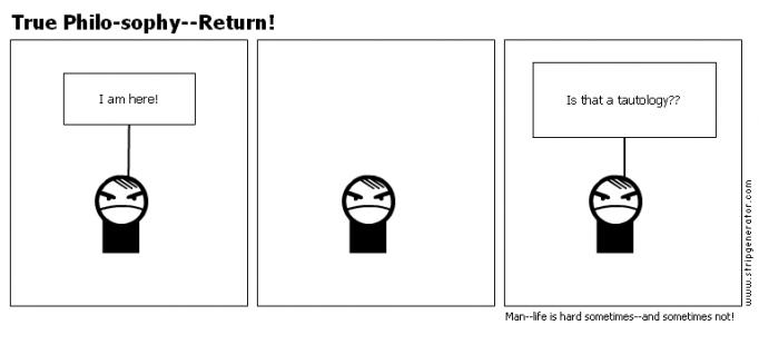 True Philo-sophy--Return!