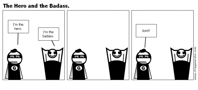 The Hero and the Badass.