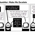 The Tech Support Mumbler: Make Me Escalate