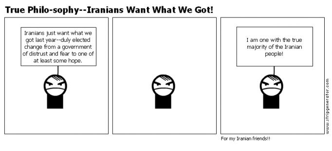 True Philo-sophy--Iranians Want What We Got!