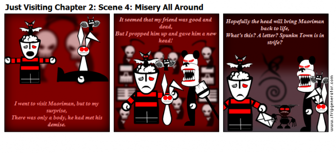 Just Visiting Chapter 2: Scene 4: Misery All Aroun