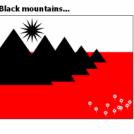Black mountains...