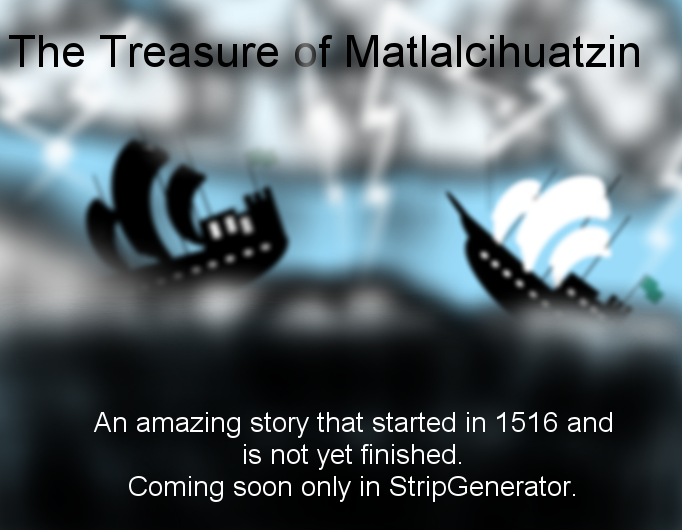 The Treasure of Matlalcihuatzin. Coming soon