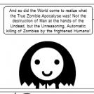 The Real Zombie Apocalypse, Epilogue