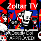 Deadly Doll Approved!
