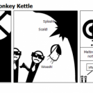 It's a Magic Anti-monkey Kettle