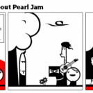 an idiot knowledge about Pearl Jam