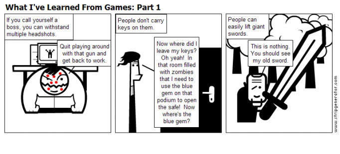 What I've Learned From Games: Part 1