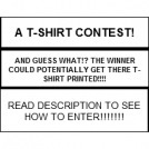 T-SHIRT CONTEST! WINNER  MAY GET SHIRT PRINTED!!