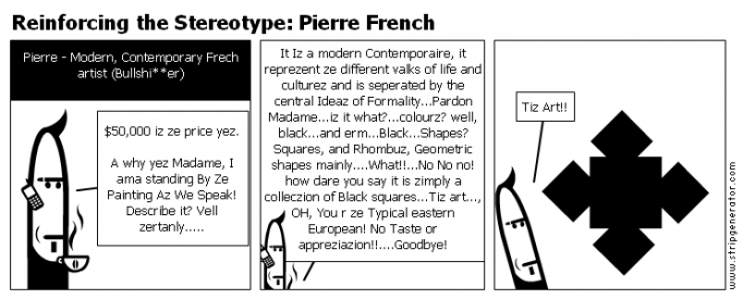 Reinforcing the Stereotype: Pierre French