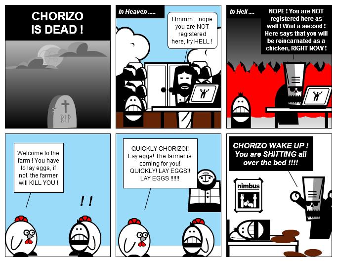 CHORIZO IS DEAD !!