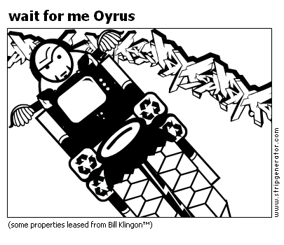wait for me Oyrus