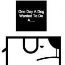 One Day A Dog