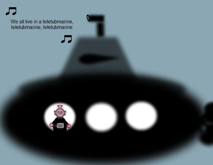 Teletubmarine