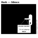 Hush --- Silence