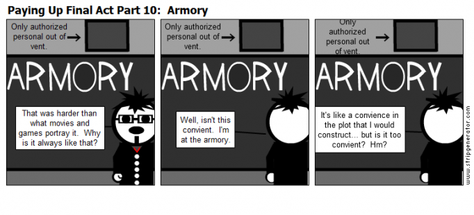 Paying Up Final Act Part 10:  Armory