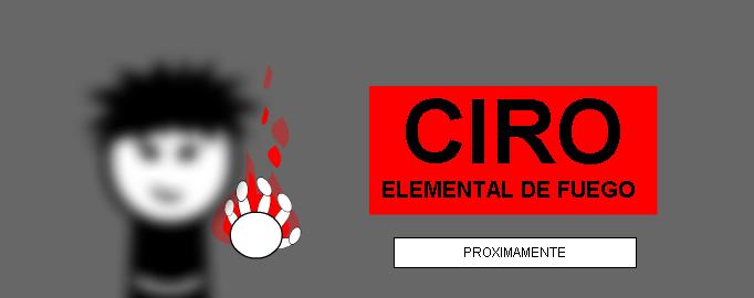 CIRO elemental de fuego (TRAILER)