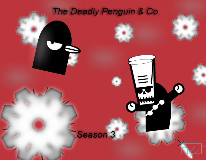 The Deadly Penguin & Co. - Season 3