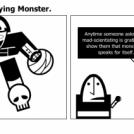 Two words— Horrifying Monster.