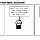 True Philo-sophy--Prometheus, Rebound