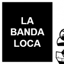 LA BANDA LOCA