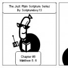 The Just Plain Scripture Series/ Chapter # 8