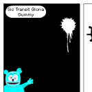 Sic Transit Gloria Gummy