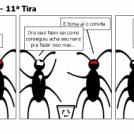 Baratas do Caralho - 11ª Tira